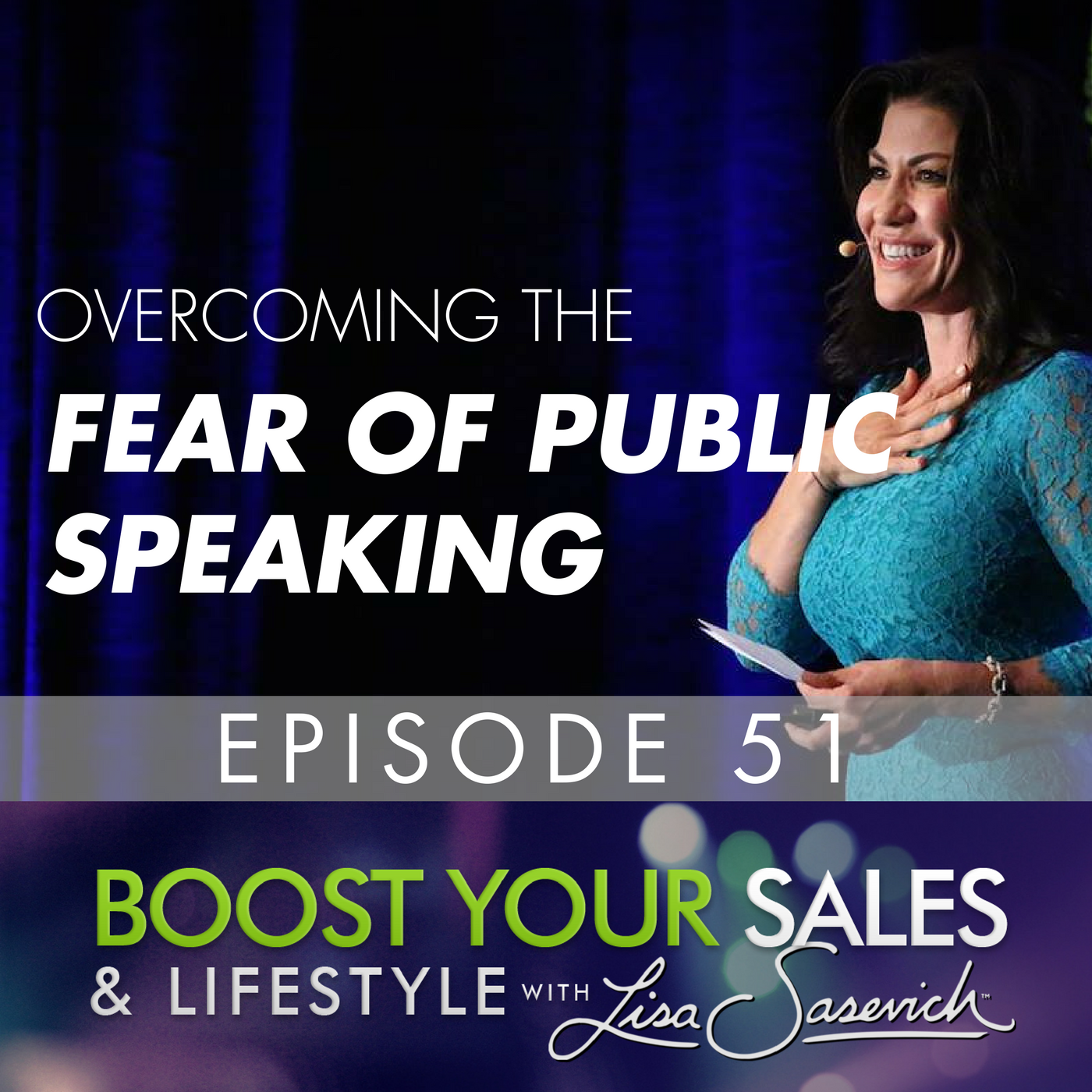Boost Your Confidence in Public Speaking, Episode #51